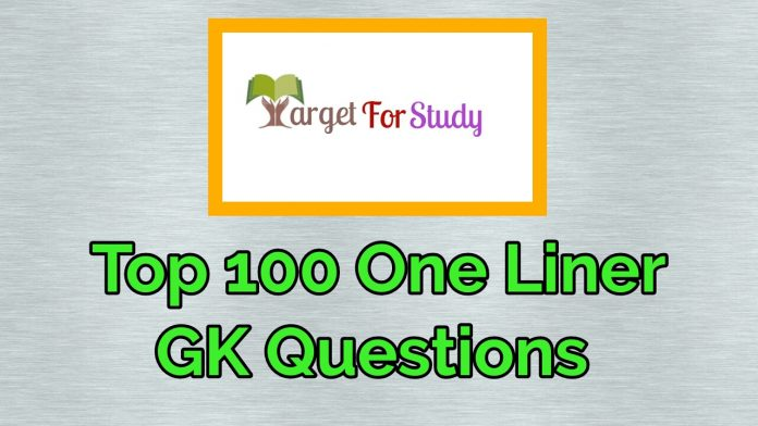 Top 100 One Liner GK Questions