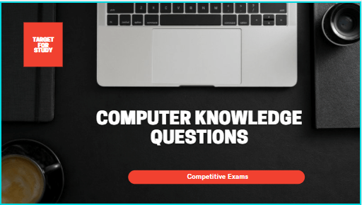 Computer Knowledge Questions